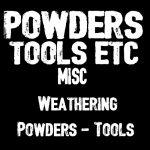 POWDERS & TOOLS