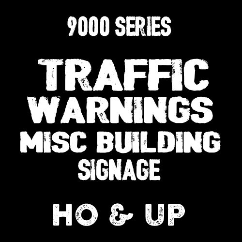 9000 Series Traffic Warning Misc Signs