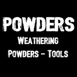 POWDERS & TOOLS